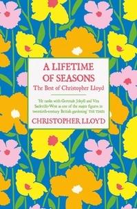 Christopher Lloyd - A Lifetime of Seasons - The Best of Christopher Lloyd.