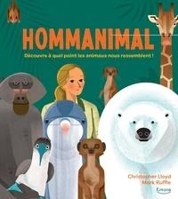 Christopher Lloyd et Mark Ruffle - Hommanimal - Découvre à quel point les animaux nous ressemblent !.