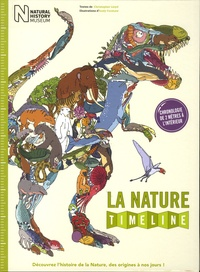 Christopher Lloyd et Andy Forshaw - La nature - Découvrez l'histoire de la Nature, des origines à nos jours !.