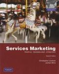 Christopher Lovelock et Jochen Wirtz - Services Marketing - People, Technology, Strategy.