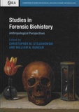 Christopher-M Stojanowski et William-N Duncan - Studies in Forensic Biohistory - Anthropological Perspectives.