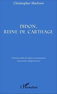 Christopher Marlowe - Didon, reine de Carthage.