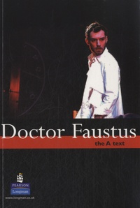 Christopher Marlowe - Doctor Faustus - The A Text.