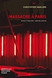 Christopher Marlowe - Massacre à Paris.