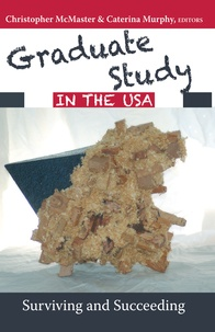Christopher Mcmaster et Caterina Murphy - Graduate Study in the USA - Surviving and Succeeding.