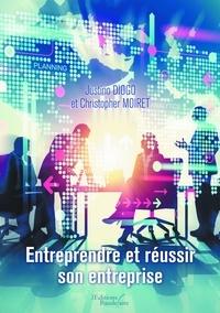 Christopher Moiret - Entreprendre et réussir son entreprise.