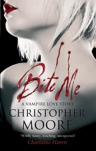 Christopher Moore - Bite Me.