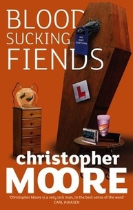 Christopher Moore - Bloodsucking Fiends - Book 1: Love Story Series.