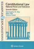 Christopher N. May et Allan Ides - Constitutional Law - National Power and Federalism.