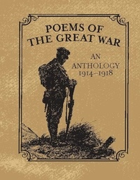 Christopher Navratil - Poems of the Great War - An Anthology 1914-1918.