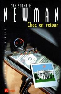 Christopher Newman - Choc en retour.