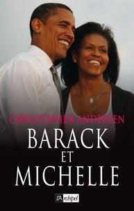 Christopher-P Andersen - Barack et Michelle.
