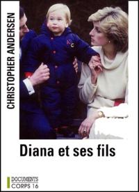 Christopher-P Andersen - diana et ses fils.