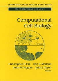 Christopher P Fall et Eric S Marland - Computational Cell Biology.