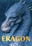Bertrand Ferrier et Christopher Paolini - L'héritage,Tome 1, Eragon.