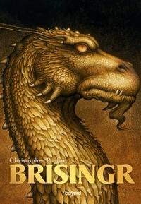 Christopher Paolini - L'Héritage, Tome 3, Brisingr.