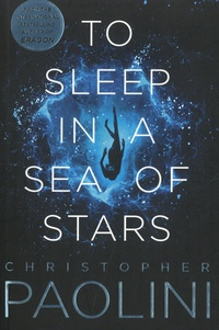 Christopher Paolini - To Sleep in a Sea of Stars.