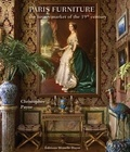 Christopher Payne - Paris furniture - The luxury market of the Belle Epoque.