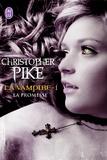 Christopher Pike - La vampire Tome 1 : La promesse.
