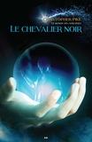 Christopher Pike - Le monde des sorcières  : Le chevalier noir.