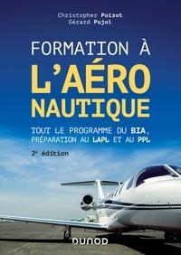 Christopher Poizot et Gérard Pujol - Formation à l'aéronautique - Tout le programme du BIA, préparation au LAPL et au PPL.