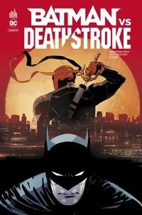 Christopher Priest et Carlo Pagulayan - Batman vs Deathstroke.