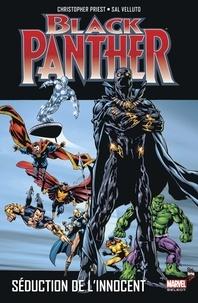 Christopher Priest et Sal Velluto - Black Panther Tome 3 : Séduction de l'innocent.