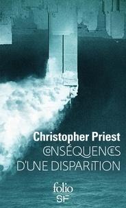 Christopher Priest - Conséquences d'une disparition.