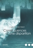Christopher Priest - Conséquences d'une disparition.