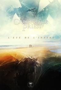 Christopher Priest - L'été de l'infini.