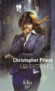 Christopher Priest - Les extrêmes.