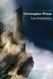 Christopher Priest - Les insulaires.
