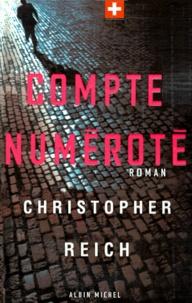 Christopher Reich - Compte numéroté.