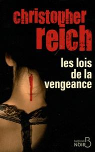 Christopher Reich - Les lois de la vengeance.