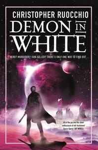 Christopher Ruocchio - Demon in White - Book Three.