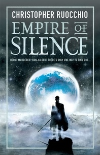 Christopher Ruocchio - Empire of Silence - Book One.