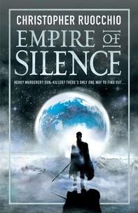 Christopher Ruocchio - Empire of Silence.