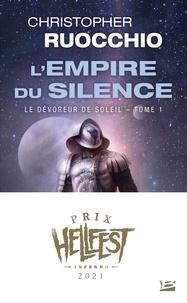 Christopher Ruocchio - L'Empire du silence Tome 1 : Le Dévoreur de soleil.