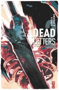 Christopher Sebela et Chris Visions - Dead Letters Tome 2 : Les saints de nulle part.