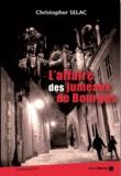 Christopher Selac - L'affaire des jumeaux de Bourges.