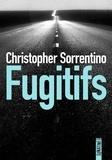 Christopher Sorrentino - Fugitifs.