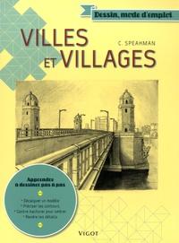 Christopher Speakman - Villes et villages.