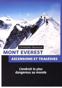 Christopher Stevenson - Mont Everest - Ascensions et tragédies.