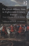 Christopher Storrs - The Fiscal-Military State in Eighteenth-Century Europe.