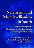 Christopher T. Barry et Patricia K. Kerig - Narcissism and Machiavelism in Youth - Implications for the Development of Adaptive and Maladaptive Behavior.