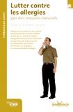 Christopher Vasey - Lutter contre les allergies par des moyens naturels.