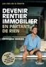 Christopher Wangen - Devenir rentier immobilier en partant de rien - Les clés de la liberté.