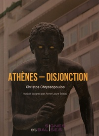 Christos Chryssopoulos - Athènes - Disjonction.