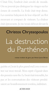 Christos Chryssopoulos - La destruction du Parthénon.