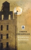 Christos Chryssopoulos - La destruction du Parthénon.